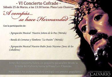 """VI Concierto Cofrade """"Al compás… se hace hermandad"""""""